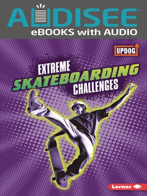 cover image of Extreme Skateboarding Challenges