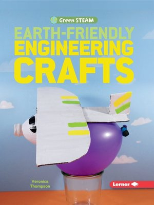 cover image of Earth-Friendly Engineering Crafts