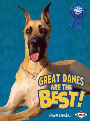 cover image of Great Danes Are the Best!