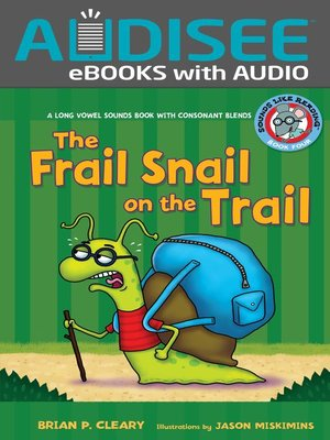 cover image of #4 The Frail Snail on the Trail