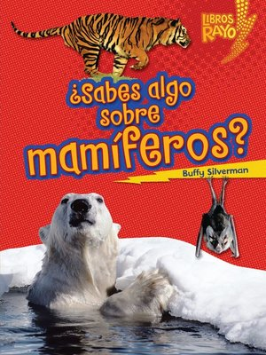 cover image of ¿Sabes algo sobre mamíferos? (Do You Know about Mammals?)
