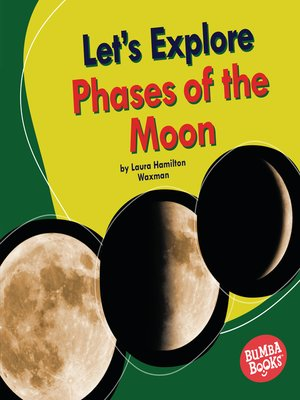cover image of Let's Explore Phases of the Moon