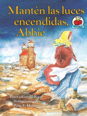 cover image of Mantén las luces encendidas, Abbie (Keep the Lights Burning, Abbie)