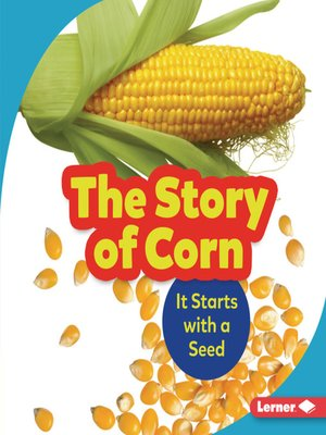 cover image of The Story of Corn
