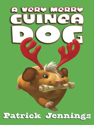 cover image of A Very Merry Guinea Dog
