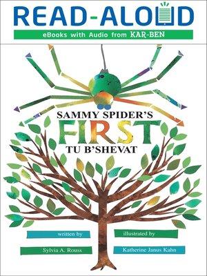 cover image of Sammy Spider's First Tu B'Shevat