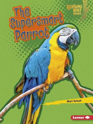 cover image of The Supersmart Parrot