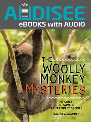 cover image of The Woolly Monkey Mysteries