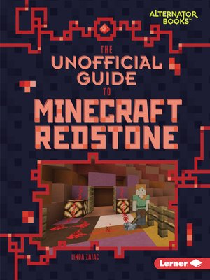 cover image of The Unofficial Guide to Minecraft Redstone
