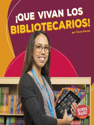 cover image of ¡Que vivan los bibliotecarios! (Hooray for Librarians!)