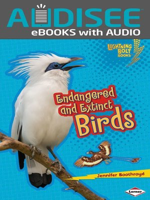 cover image of Endangered and Extinct Birds