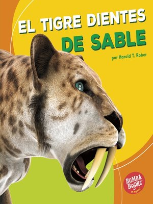 cover image of El tigre dientes de sable (Saber-Toothed Cat)