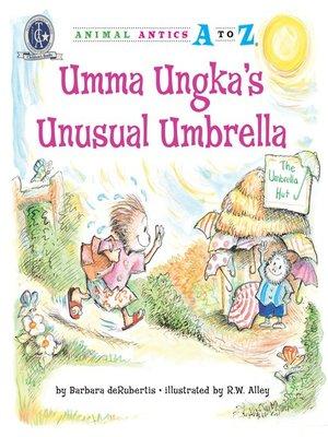 cover image of Umma Ungka's Unusual Umbrella