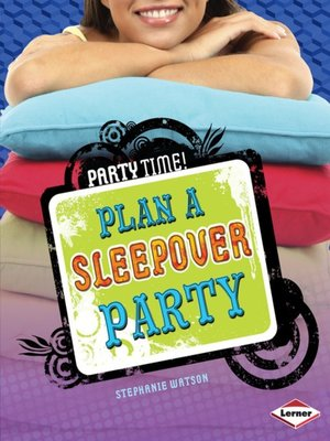 cover image of Plan a Sleepover Party