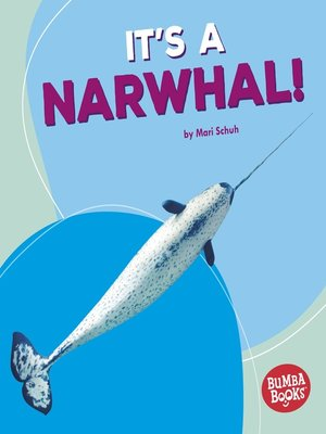 cover image of It's a Narwhal!