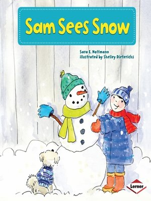 cover image of Sam Sees Snow