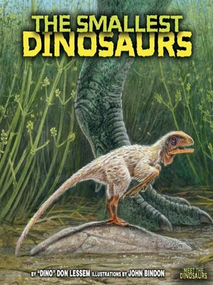 cover image of The Smallest Dinosaurs