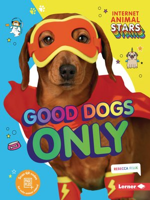 cover image of Good Dogs Only