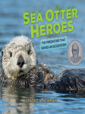 cover image of Sea Otter Heroes