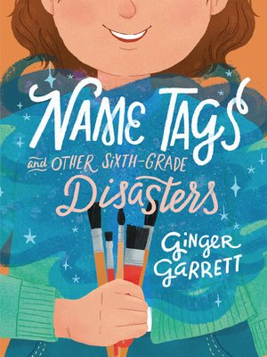 cover image of Name Tags and Other Sixth-Grade Disasters