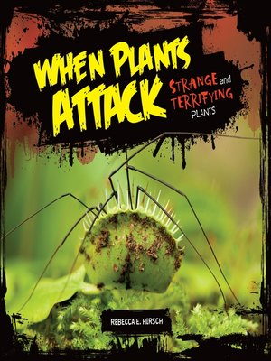 cover image of When Plants Attack