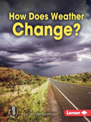 cover image of How Does Weather Change?