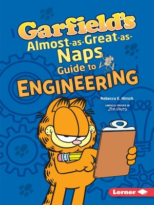 cover image of Garfield's ® Almost-as-Great-as-Naps Guide to Engineering