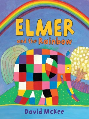 cover image of Elmer and the Rainbow