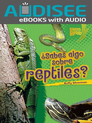 cover image of ¿Sabes algo sobre reptiles? (Do You Know about Reptiles?)