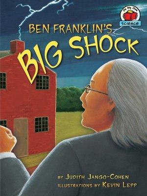 cover image of Ben Franklin's Big Shock