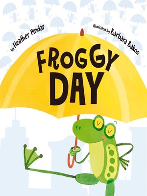 cover image of Froggy Day