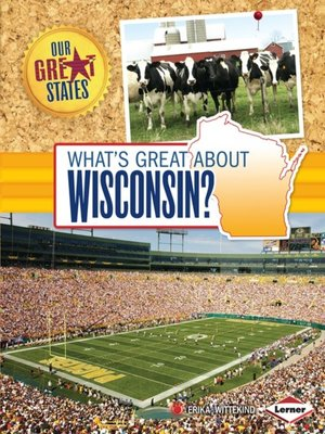 cover image of What's Great about Wisconsin?