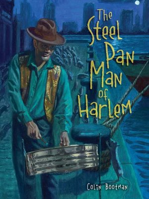 cover image of The Steel Pan Man of Harlem