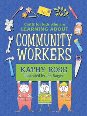 cover image of Crafts for Kids Who Are Learning About Community Workers