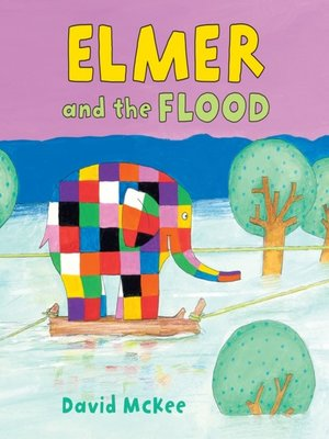 cover image of Elmer and the Flood