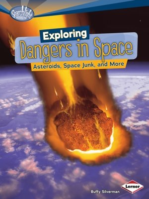 cover image of Exploring Dangers in Space