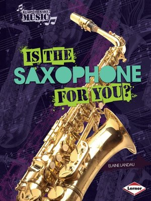 cover image of Is the Saxophone for You?