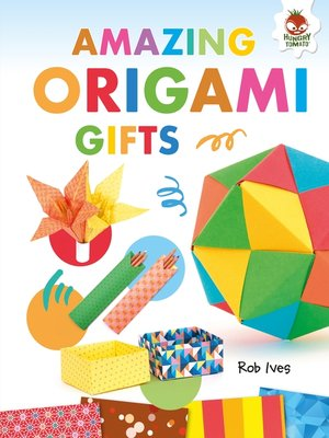cover image of Amazing Origami Gifts
