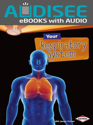 cover image of Your Respiratory System