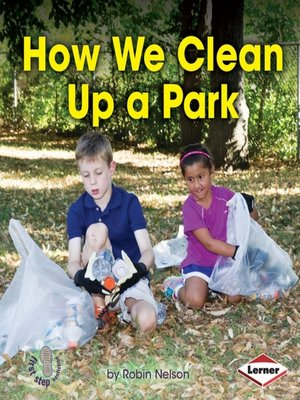 cover image of How We Clean Up a Park
