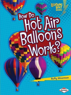 cover image of How Do Hot Air Balloons Work?