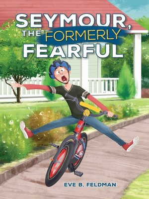 cover image of Seymour, the Formerly Fearful