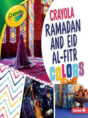 cover image of Crayola Ramadan and Eid al-Fitr Colors