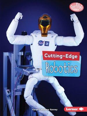 cover image of Cutting-Edge Robotics