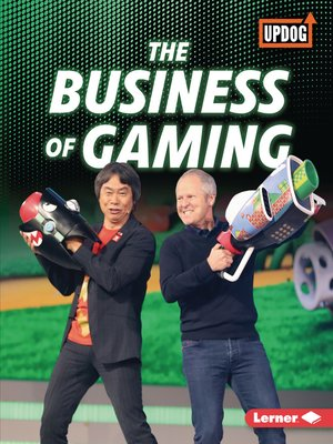 cover image of The Business of Gaming