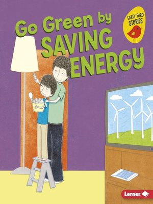 cover image of Go Green by Saving Energy