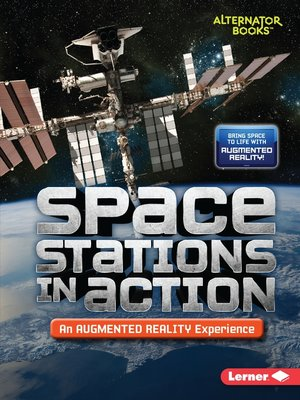 cover image of Space Stations in Action (An Augmented Reality Experience)