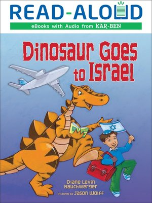 cover image of Dinosaur Goes to Israel