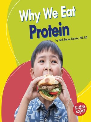 cover image of Why We Eat Protein
