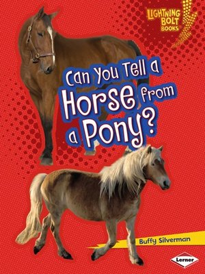cover image of Can You Tell a Horse from a Pony?